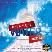 Play & Download Prayer Water Riddim by Various Artists | Napster