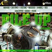 Pile Up Riddim by Various Artists