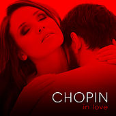 Chopin in Love by Various Artists