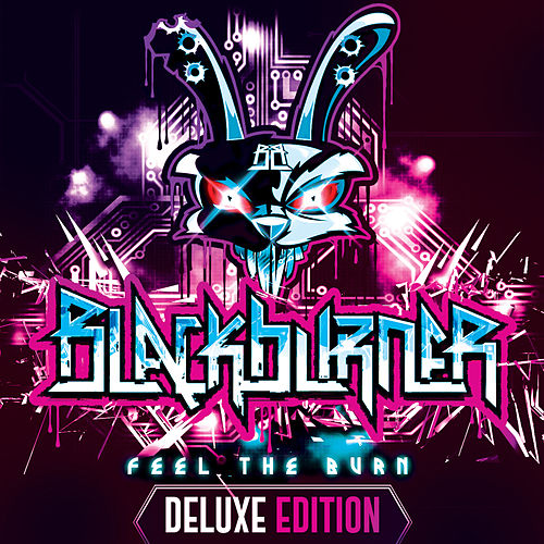 Feel the Burn (Delux Edition) by Blackburner