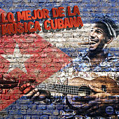 La Historia de la Música Cubana by Various Artists