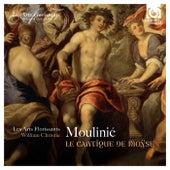 Play & Download Moulinié: Le Cantique de Moÿse by Les Arts Florissants and William Christie | Napster