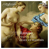 Play & Download Rameau: Pygmalion, Nélée & Myrthis by Various Artists | Napster