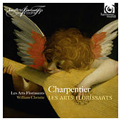 Charpentier: Les Arts Florissants von Various Artists
