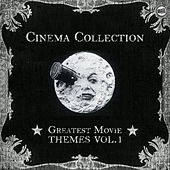 Play & Download Cinema Collection: Greatest Movie Themes Vol. 1 by Various Artists | Napster