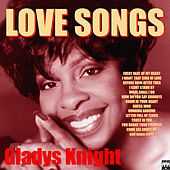 Play & Download Love Songs - Gladys Knight by Gladys Knight | Napster