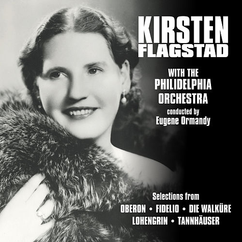 Play & Download The Art of Kirsten Flagstad by Kirsten Flagstad | Napster