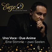 Play & Download Una Voce - Due Anime by Enzo D'Eugenio | Napster