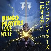 Play & Download Lone Wolf by Bingo Players | Napster