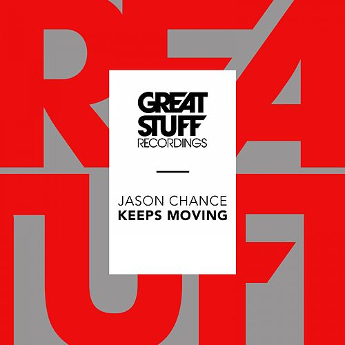 Keeps Moving by Jason Chance