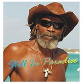 Still in Paradise by Bankie Banx