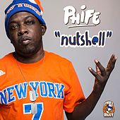 Play & Download Nutshell (Clean) by Phife Dawg | Napster