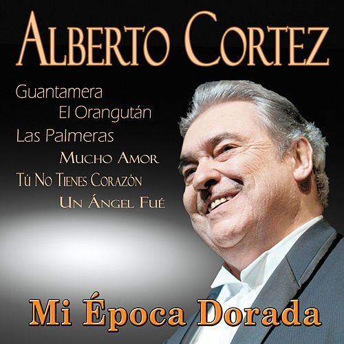 Play & Download Mi Época Dorada by Alberto Cortez | Napster
