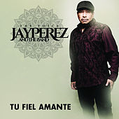 Play & Download Tu Fiel Amante by Jay Perez | Napster
