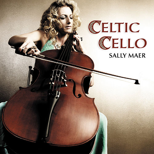 Celtic Cello by Various Artists