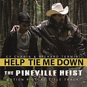 Help Tie Me Down (From