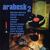 Play & Download Arabesk, No. 2 by Various Artists | Napster