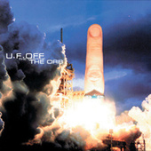 Play & Download U.F. Off: The Best of the Orb by The Orb | Napster