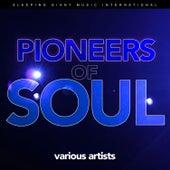 Pioneers of Soul von Various Artists
