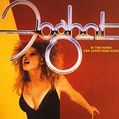 In The Mood For Something Rude (Remastered) by Foghat