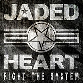Play & Download Fight the System by Jaded Heart | Napster