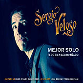 Play & Download Mejor Solo Pero Bien Acompañado by Various Artists | Napster