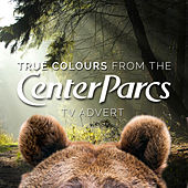 Play & Download True Colours (From the Center Parcs