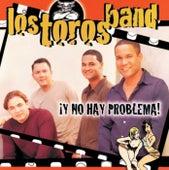Play & Download Y No Hay Problema! by Los Toros Band | Napster