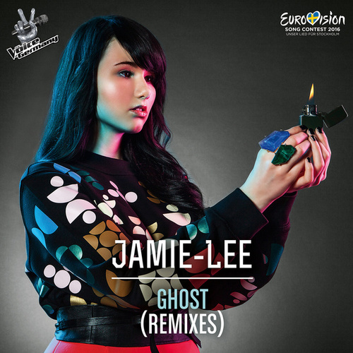 Ghost (Remixes) by Jamie-Lee