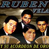 Play & Download Y Su Acordeon de Oro by Ruben Vela | Napster