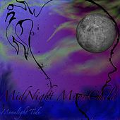 Play & Download Midnight Moonchild by Moonlight Tide | Napster