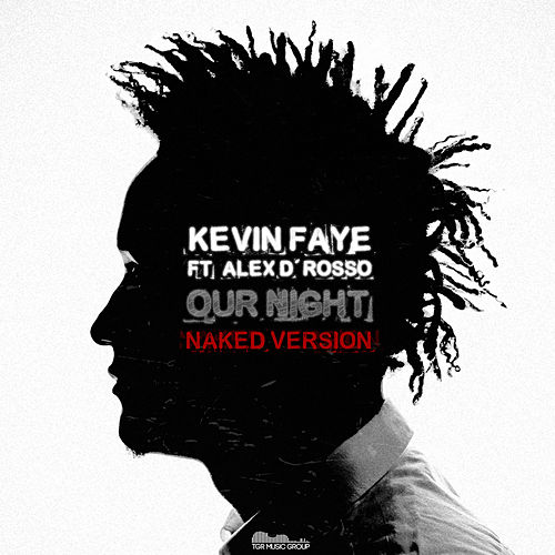 Our Night (Naked Version) de Kevin Faye