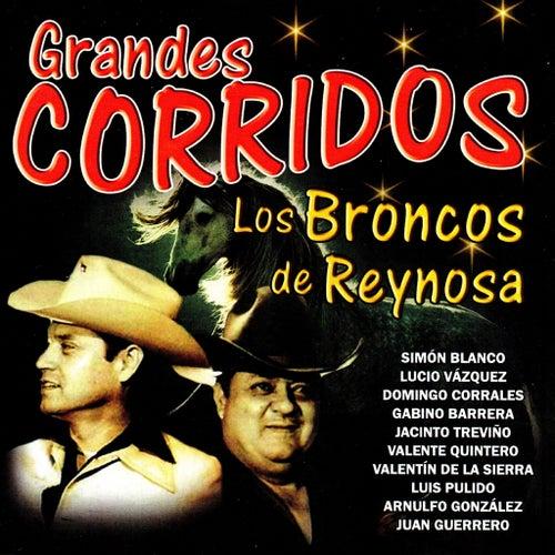 Play & Download Grandes Corridos by Los Broncos De Reynosa | Napster
