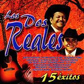Play & Download 15 Exitos by Los Dos Reales | Napster