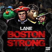 Play & Download Boston Strong by Lane | Napster