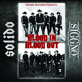 Play & Download Blood In Blood Out - SOLIDO / SIGGNO by Various Artists | Napster