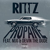 Play & Download Propane (feat. Devin The Dude, MJG) by Rittz | Napster