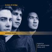 Brahms: Piano Trio No. 1 in B Major, Op. 8 - Bridge: Phantasie Piano Trio in C Minor by Richard Hyung-ki Joo