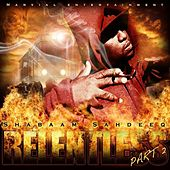 Play & Download Relentless Pt.2 by Shabaam Sahdeeq | Napster