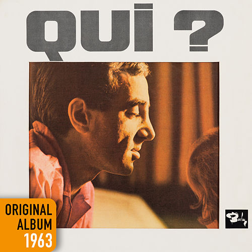 Play & Download Qui ? by Charles Aznavour | Napster