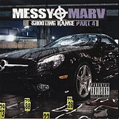 Messy Marv - Shooting Range Part 4 by Various Artists