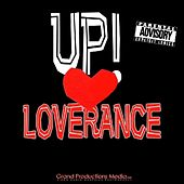 Play & Download UP! (Beat The P*ssy Up) by LoveRance | Napster