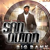 Big Bank - Single by San Quinn