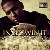 In It 2 Win It (Hosted By Big Von) by Young Win