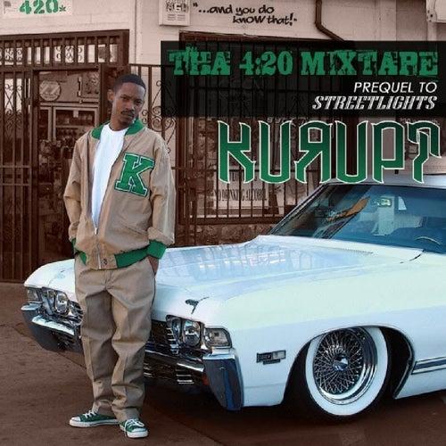 Tha 420 Mixtape by Kurupt
