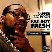 Play & Download FatBoyFresh Vol. 1: For Members Only by Rapper Big Pooh | Napster