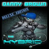 The Hybrid - Deluxe Edition by Danny Brown