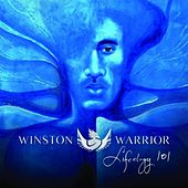 Lifeology 101 by Winston Warrior