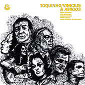 Toquinho, Vinicius & Amigos by Various Artists