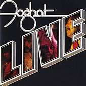 Play & Download Foghat Live (Remastered) by Foghat | Napster